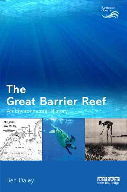 The Great Barrier Reef By Daley, Ben