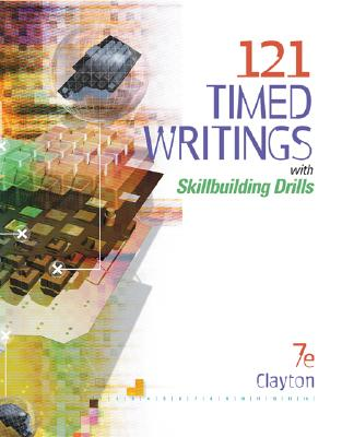 121 Timed Writings With Skillbuilding Drills By Clayton, Dean