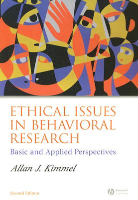 Ethical Issues in Behavioral Research By Kimmel, Allan J.